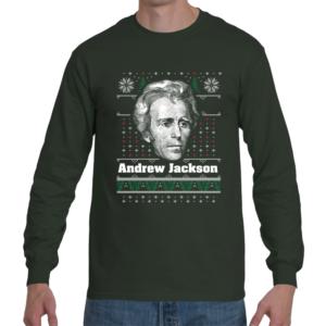 Andrew Jackson Ugly Christmas Sweater Long Sleeve Shirt
